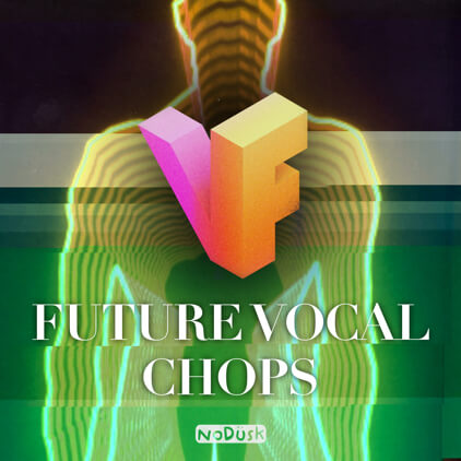Future Vocal Chops