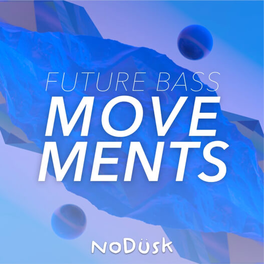 Future Bass Movements